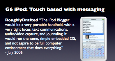G6 iPod: Touch based with messaging