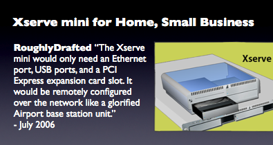 Xserve mini for Home, Small Business