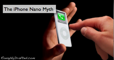 The iPhone Nano Myth