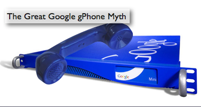 The Great Google gPhone Myth
